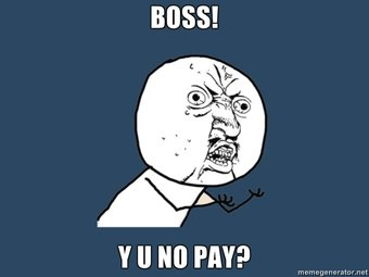 boss-y-u-no-pay