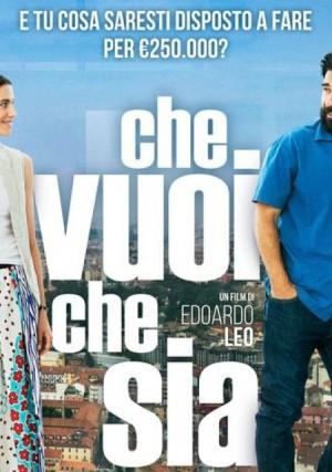 La locandina di Che vuoi che sia (2016) di Edoardo Leo in uscita nei cinema il 9 novembre in occasione dei mercoledì a 2 euro