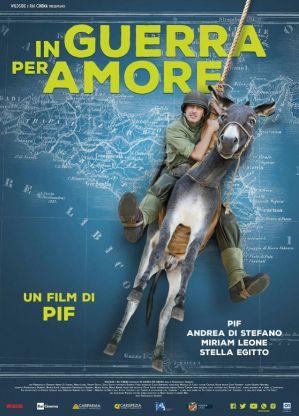 La locandina di In guerra per amore (2016) di Pif, uscito nei cinema il 27 ottobre scorso