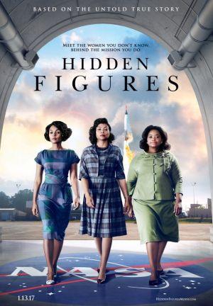 La locandina originale di Hidden Figures (2016) di Ted Melfi, l'8 marzo prossimo nei cinema italiani con il titolo Il diritto di contare