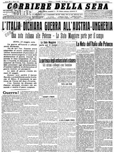 Corriere della Sera del 24 maggio 1915. L'Italia dichiara guerra all'Austria-Ungheria