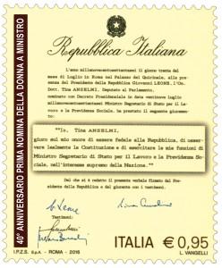 Il francobollo dedicato alla prima donna ministro riproduce il verbale di giuramento del 30 luglio 1976 dell'On.Anselmi come Ministro del lavoro nel terzo governo Andreotti.