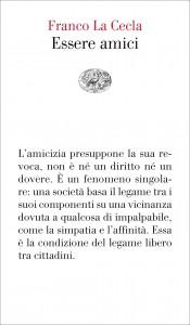 Essere amici, Einaudi