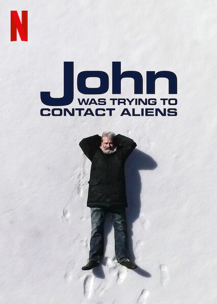 John_was_trying_to_contact_aliens_poster