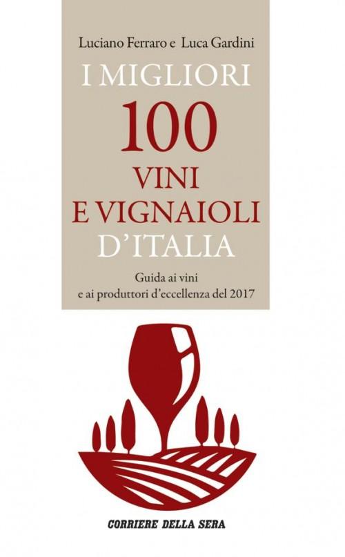 Chiara Lungarotti è una dei 100 vignaioli della guida del Corriere ora in edicola