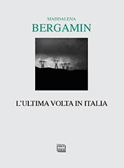 Bergamin, L'ultima volta in Italia 180