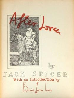 """La prima edizione di """"After Lorca"""" del 1957 pubblicato dalle edizioni White Rabbit Press"""