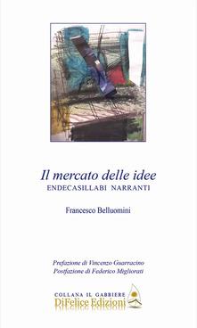Il nuovo libro postumo di Francesco Belluomini